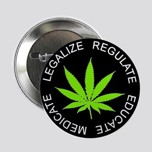 LEGALIZE REGULATE Button