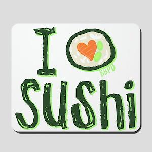 I Heart Sushi Mousepad