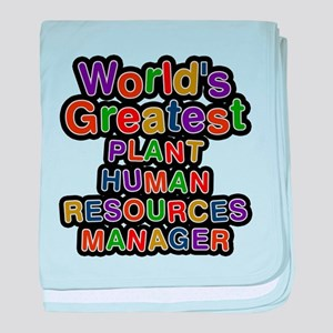 Worlds Greatest PLANT HUMAN RESOURCES MANAGER baby