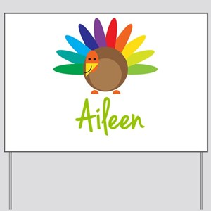 Aileen the Turkey Yard Sign