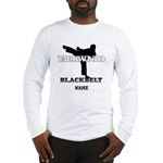 Personalized TaeKwonDo Black Belt Long Sleeve T-Sh