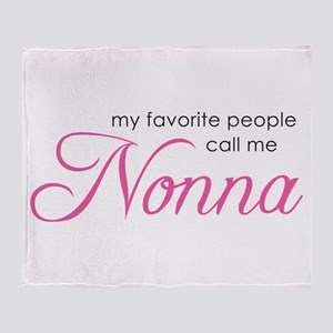 Favorite People Call Me Nonna Throw Blanket