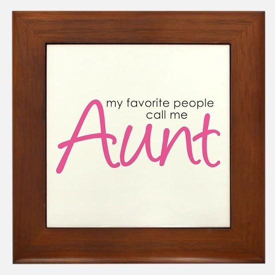 Favorite People Call Me Aunt Framed Tile