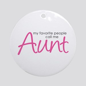 Favorite People Call Me Aunt Ornament (Round)