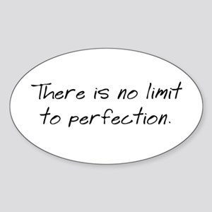 No Limit to Perfection Oval Sticker