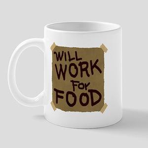 Will Work For Food Mug