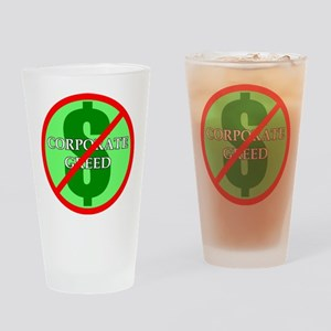 """""""Corporate Greed"""" Drinking Glass"""