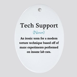 Tech Support Ornament (Oval)