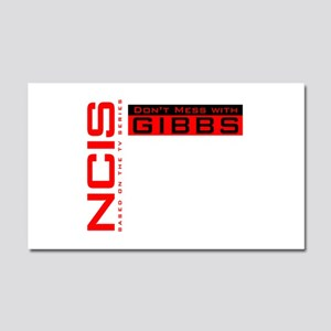 NCIS Don't Mess with Gibbs Car Magnet 20 x 12