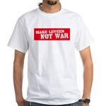 Makes Levees Not War White T-shirt
