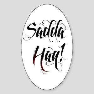 Saada Haq! Sticker (Oval)