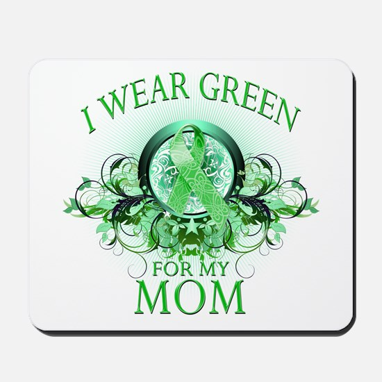 I Wear Green for my Mom (flor Mousepad