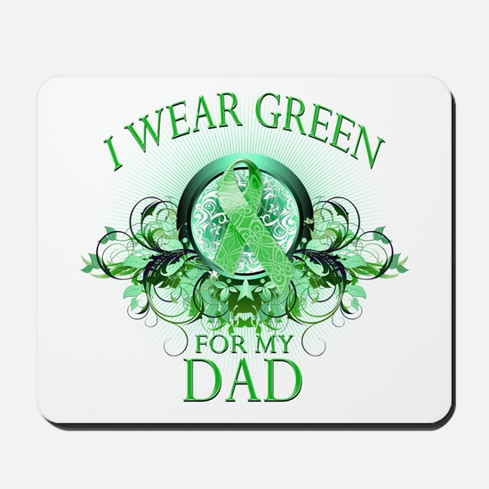 I Wear Green for my Dad (flor Mousepad