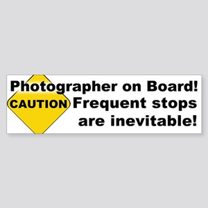 Photographer On Board! Bumper Sticker