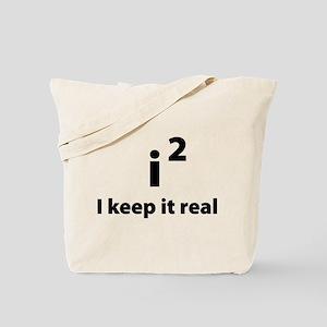 I keep it real Tote Bag