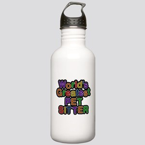 Worlds Greatest PET SITTER Water Bottle
