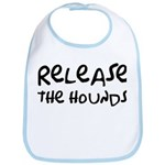 Release The Hounds Bib