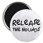 """Release The Hounds 2.25"""" Magnet (10 pack)"""