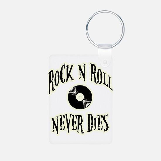 Rock N Roll Never Dies Keychains