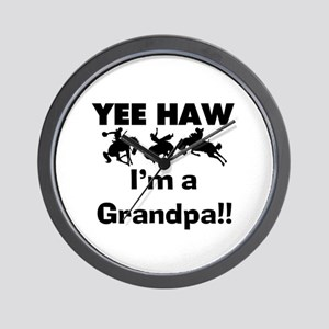Yee Haw I'm a Grandpa Wall Clock