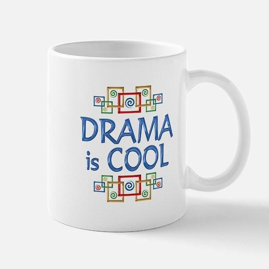 Drama is Cool Mug
