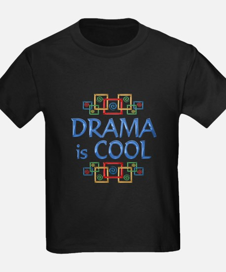 Drama is Cool T