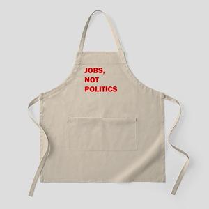 JOBS, NOT POLITICS Apron