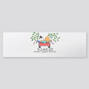 D.I.N.K. bumper sticker