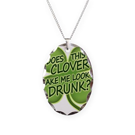 Does This Clover Make Me Look Necklace Oval Charm