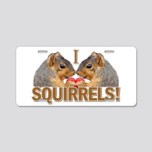 I Heart / Love Squirrels! Aluminum License Plate