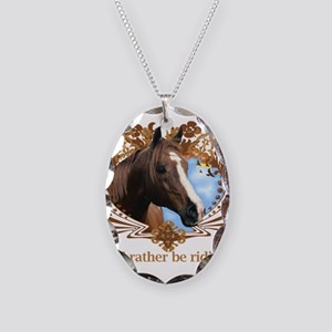 I'd Rather Be Riding, Horse Necklace Oval Charm