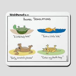 Animal Translations Mousepad