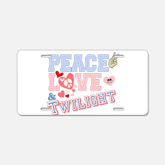 Peace Love Twilight Aluminum License Plate