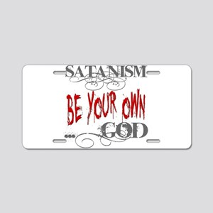 Satanism Be Your Own God Aluminum License Plate