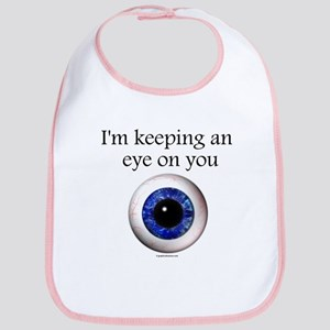 Keeping an Eye on You Bib