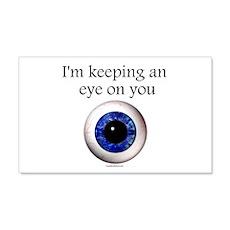 Keeping an Eye on You 22x14 Wall Peel