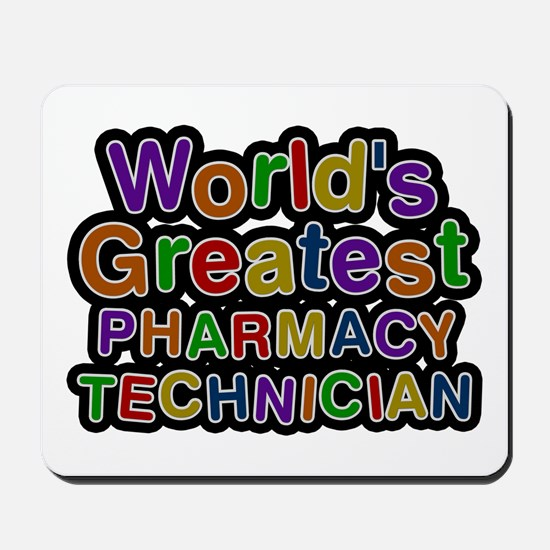 World's Greatest PHARMACY TECHNICIAN Mousepad