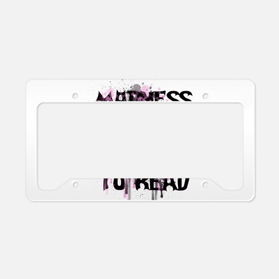 Madness License Plate Holder