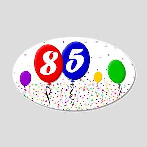 85th Birthday 22x14 Oval Wall Peel