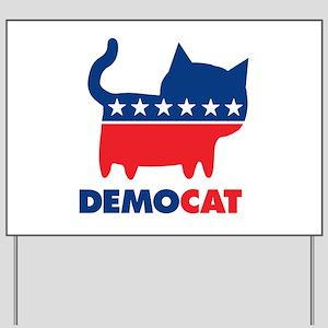 DEMOCAT Yard Sign