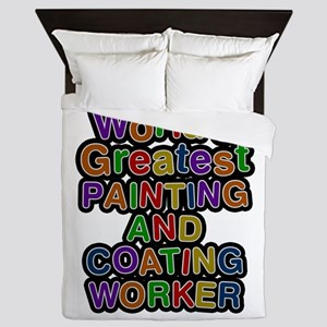 World's Greatest PAINTING AND COATING WORKER Queen