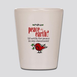 Peace in the Classroom Shot Glass
