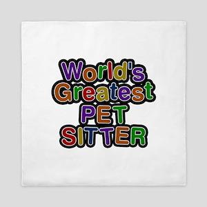World's Greatest PET SITTER Queen Duvet