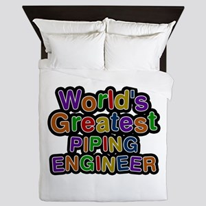 World's Greatest PIPING ENGINEER Queen Duvet