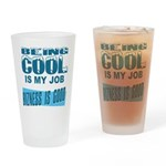 Being Cool Drinking Glass