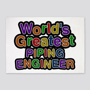 World's Greatest PIPING ENGINEER 5'x7' Area Rug