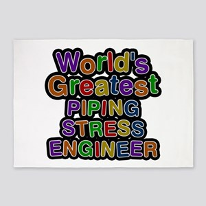 World's Greatest PIPING STRESS ENGINEER 5'x7' Area