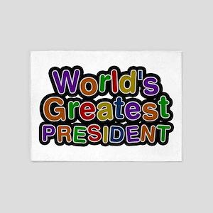 World's Greatest PRESIDENT 5'x7' Area Rug