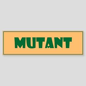 Mutant Bumper Sticker Sticker (Bumper)