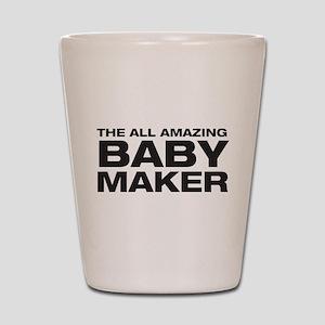 All Amazing Baby Maker Shot Glass